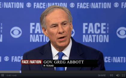 Greg Abbott on Face the Nation