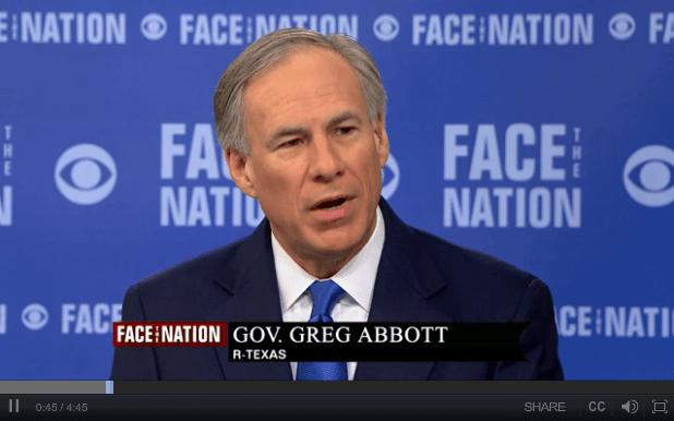 Greg Abbott on Face the Nation
