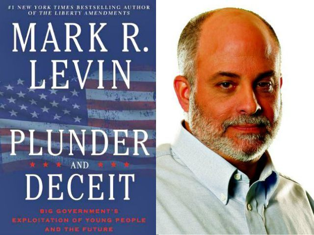 Mark Levin's 'Plunder and Deceit' Takes Fight to Millenial Generation