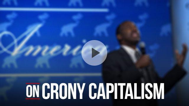 Ben Carson on crony capitalism