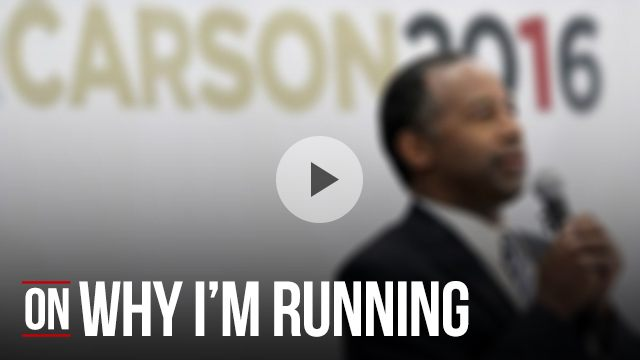 Ben Carson on why he's running