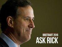 Rick Santorum to Answer Breitbart Readers' Questions… Submit Now