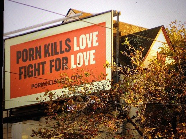 Porn Kills Love (torbakhopper / Flickr / CC)