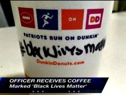 Dunkin' Donuts Employee Hands Officer Cup of Coffee With #BlackLivesMatter on It