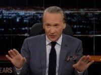Maher: SCOTUS Climate Decision Attacked Earth, 'This Is The Oligarchy At Work'