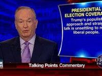 O'Reilly: Trump 'Insurgency' a 'Threat to Liberal America and the Media Doesn't Like It'
