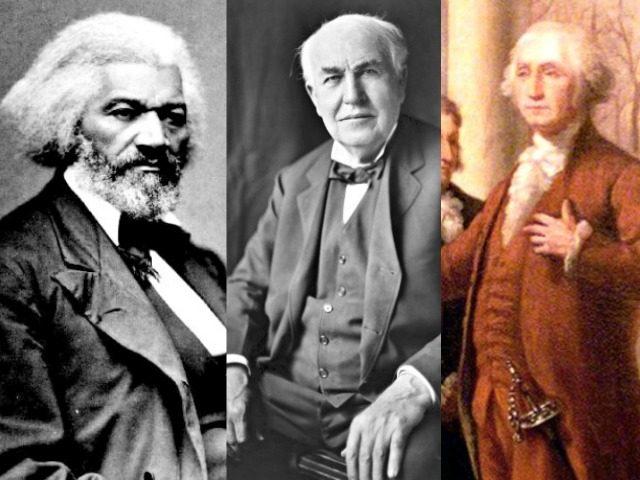 Frederick Douglass, Thomas Edison, George Washington