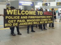 Rio Visitors Greeted with 'Welcome to Hell' Banner & 'We Don't Have Hospitals' Lettering
