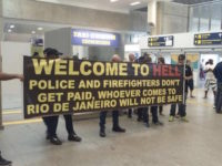 Rio de Janeiro Police Greet Olympics Tourists with 'Welcome to Hell' Sign