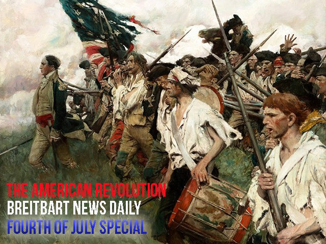 Breitbart-News-Daily-American-Revolution-Special-Fourth-July
