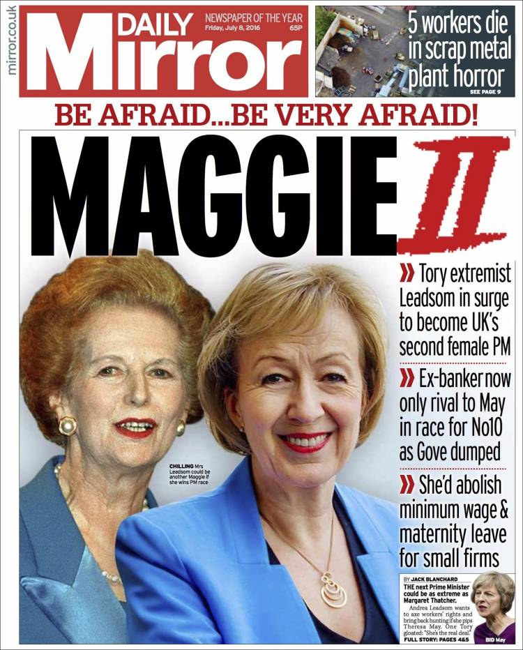 Today's Daily Mirror styles Mrs Leadsom as Margaret Thatcher's heir