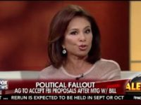 Judge Jeanine: No Hillary Indictment Because First Witness as Defendant Would Be Obama