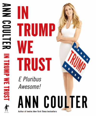 Exclusive Excerpt from Ann Coulter's New Book: The Reality TV Star We've Been Waiting for!