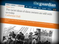 Guardian: 'Brexit Hate Crime is a Legacy of the Slave Trade'