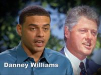Exclusive–Danney Williams: President Bill Clinton Knows The Truth, I Am His Son; Arkansas Man Demands Paternity Test
