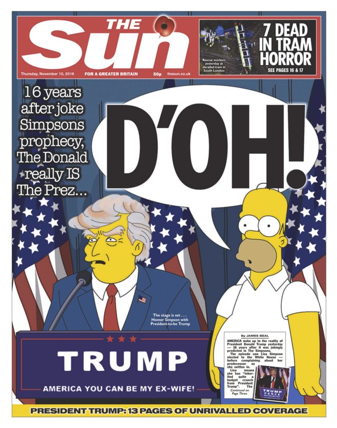 The Sun goes for a slightly different angle, saying how The Simpsons predicted Trump's presidency 16 years ago
