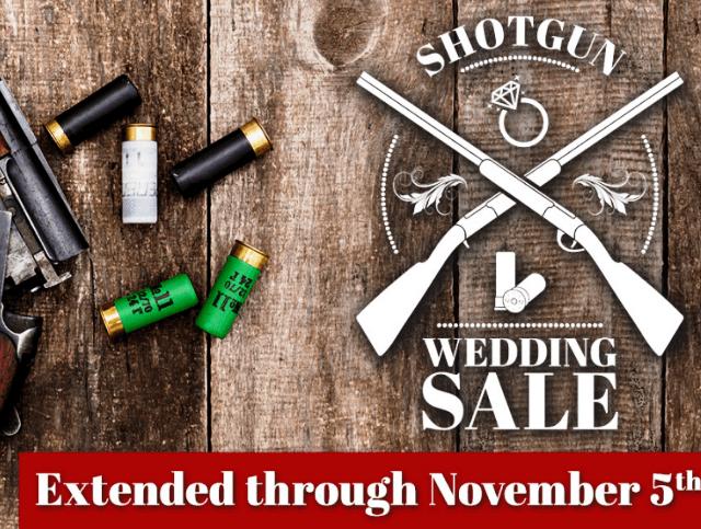 Shotgun Wedding Sale Extended