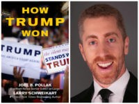 Joel Pollak on What He Saw at the Trump Revolution: 'How Trump Won'