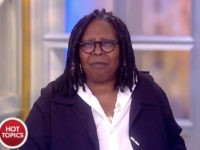 Whoopi Goldberg: Trump Needs to 'Shut Up,' He Doesn't 'Give a Damn About the People in California'