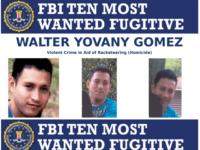 FBI Most Wanted Walter Yovany Gomez