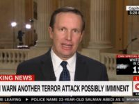 Dem Sen Murphy: I Worry That Trump's Rhetoric Could Lead to An Attack Like Manchester in the US