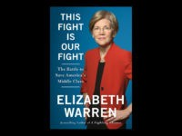 Sen. Elizabeth Warren (D-MA) received a $200,000 advance for her latest book, This Fight Is Our Fight: The Battle to Save America's Middle Class.