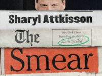 Excerpt – Sharyl Attkisson's 'The Smear: How Shady Political Operatives and Fake News Control What You See, What You Think, and How You Vote'