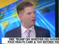 Eric Trump: Democratic Party 'Imploding,' DNC Chair Perez Is a 'Nut Job'