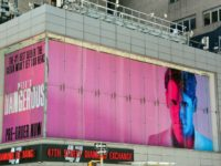 MILO Unveils DANGEROUS Billboard in Center of Media World
