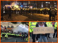 VIDEO: Black Lives Matter Riots in London, Police Attacked, Fires Lit