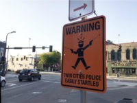Sign Mocking Minneapolis Police Warns, 'Twin Cities Police Easily Startled'