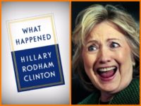 Hillary Clinton's New Book/Campaign Post-Mortem Will Be Called 'What Happened'