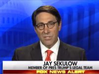 Sekulow: We'll Argue 'It's Not Necessary to Have Witnesses'