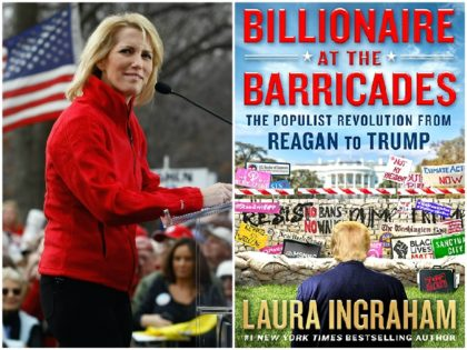 Laura Ingraham's 'Billionaire at the Barricades' Gives Conservative-Populists Playbook for Advancing America-First Agenda, Crushing Globalist Saboteurs