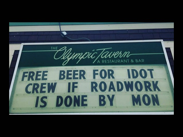 Zak Rotello, food and beverage manager at the Olympic Tavern in Rockford, Illinois, decided to put a sign up offering the Illinois Department of Transportation workers free beer if they complete their construction along the road where the restaurant is located.