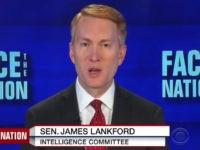 "Sunday on CBS's ""Face The Nation,"" Sen. James Lankford, (R-OK) …"