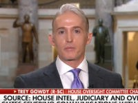 Gowdy on Strzok Texts: 'That Is a Level of Bias That Is Stunning Among Law Enforcement Officers'