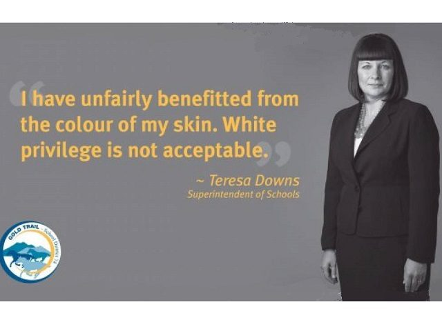 "School administrators in British Columbia are trying to fight racism by posting a series of white-shaming posters on school walls, in an effort to educate students on the evils of ""white privilege."""