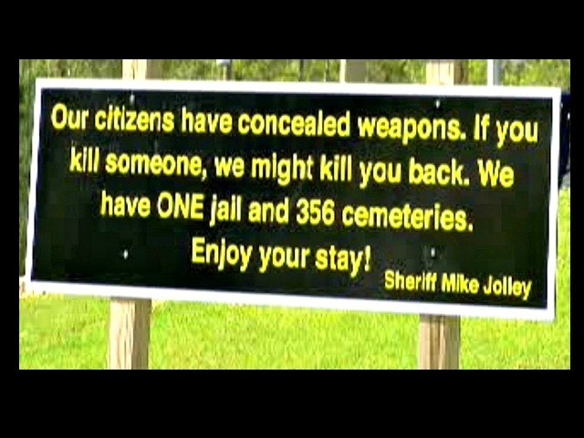 Georgia Sheriff's Concealed Carry Sign: 'If You Kill Someone, We Might Kill You Back'