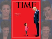 TIME Magazine Cover Features Trump with Sobbing Migrant Child