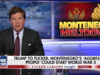 Carlson: 'Are You Ready to Have Your Kids Die' for Montenegro, Estonia, Slovakia?