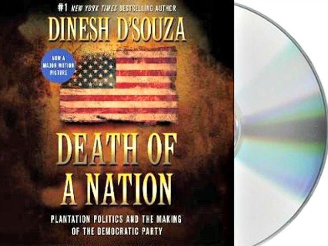 Dinesh D'Souza Death of a Nation