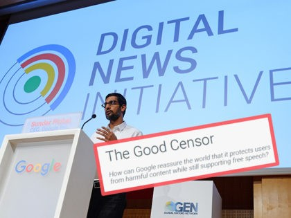 "Google is ""The Good Censor"""