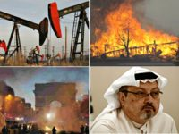 oil drilling, wildfires, Paris riots, Kashogi