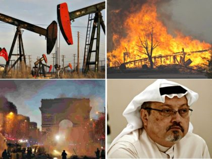 oil drilling, wildfires, Paris riots, Kashogi