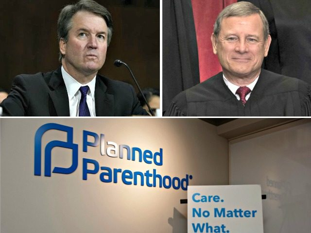 Kavanaugh, Roberts, Planned Parenthood
