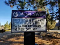 "Pastor Justin Hoke, who led Trinity Bible Presbyterian Church in Weed, California, is without a job after he posted a sign outside his church on December 31 stating, ""Bruce Jenner is still a man. Homosexuality is still a sin. The culture may change. The Bible does not."""