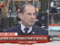 Nadler: We Can't 'Rely on' Barr's Possibly 'Hasty, Partisan Interpretation' of Mueller Report
