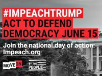 MoveOn Launches Nationwide Impeach Donald Trump Rallies Saturday