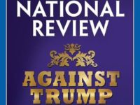'Against Trump' National Review Editor Writes 'The Case for Nationalism' After Trashing Victims of Globalism in 2016